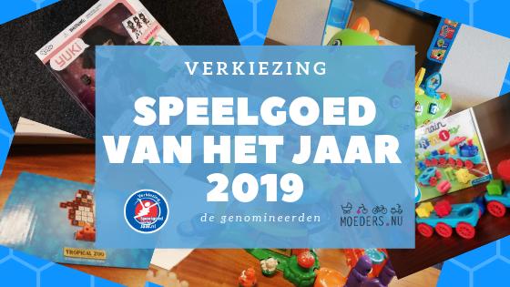 Speelgoed van het jaar 2019 [de genomineerden+ winnaars